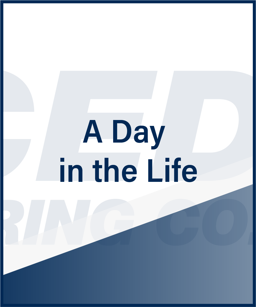 Advanced Machine & Engineering Day in the Life
